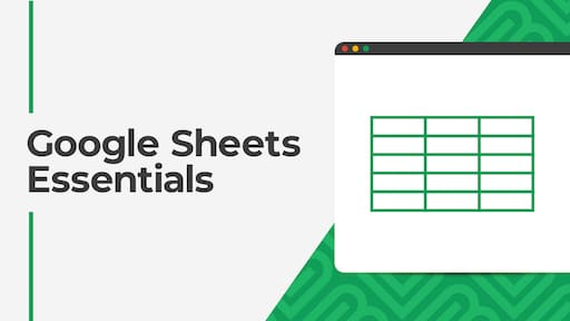 Google Sheets Essentials course