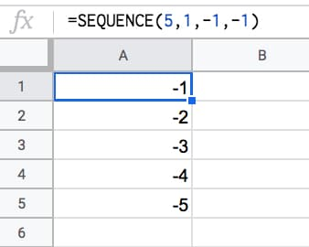 =SEQUENCE(5,1,-1,-1)