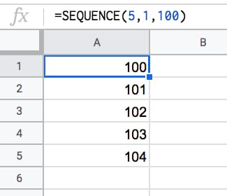 =SEQUENCE(5,1,100)